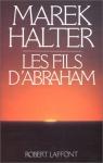 """Couverture du livre : """"Les fils d'Abraham"""""""