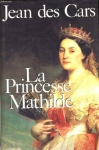 """Couverture du livre : """"La princesse Mathilde"""""""