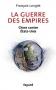 """Couverture du livre : """"La guerre des empires"""""""