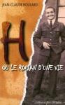 """Couverture du livre : """"H ou le roman d'une vie"""""""