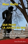 """Couverture du livre : """"Que passe la justice du Roi"""""""