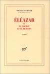 """Couverture du livre : """"Éléazar ou la source et le buisson"""""""