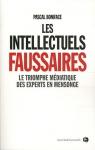 """Couverture du livre : """"Les intellectuels faussaires"""""""