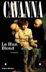 """Couverture du livre : """"Le Hun blond"""""""