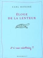"""Couverture du livre : """"Éloge de la lenteur"""""""