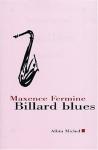 """Couverture du livre : """"Billard blues, suivi de Jazz blanc et Poker"""""""