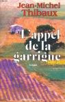 """Couverture du livre : """"L'appel de la Garrigue"""""""