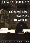 """Couverture du livre : """"Comme une flamme blanche"""""""