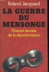 """Couverture du livre : """"La guerre du mensonge"""""""