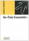 """Couverture du livre : """"Au """"Trois Cassoulets"""""""""""