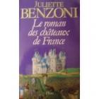 """Couverture du livre : """"Le roman des châteaux de France"""""""