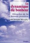"""Couverture du livre : """"La dynamique du bonheur"""""""