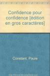 """Couverture du livre : """"Confidence pour confidence"""""""