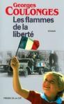 """Couverture du livre : """"Les flammes de la liberté"""""""