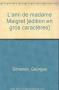 """Couverture du livre : """"L'amie de madame Maigret"""""""