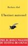 """Couverture du livre : """"L'instinct maternel"""""""