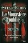 """Couverture du livre : """"Le monastère oublié"""""""