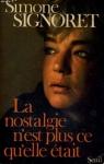 """Couverture du livre : """"La nostalgie n'est plus ce qu'elle était"""""""