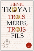 """Couverture du livre : """"Trois mères, trois fils"""""""