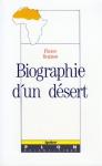 """Couverture du livre : """"Biographie d'un désert"""""""