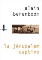 """Couverture du livre : """"La Jérusalem captive"""""""