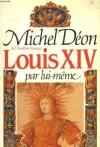 """Couverture du livre : """"Louis XIV par lui-même"""""""
