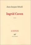 """Couverture du livre : """"Ingrid Caven"""""""