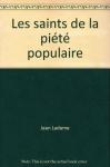 """Couverture du livre : """"Les saints de la piété populaire"""""""