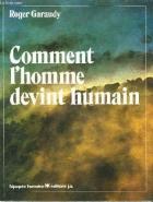 """Couverture du livre : """"Comment l'homme devint humain"""""""
