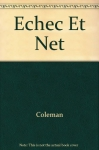 """Couverture du livre : """"Echec et Net"""""""
