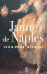 """Couverture du livre : """"Jaune de Naples"""""""