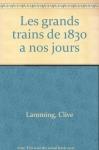 """Couverture du livre : """"Les grands trains"""""""