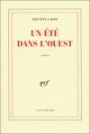 """Couverture du livre : """"Un été dans l'Ouest"""""""