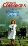 """Couverture du livre : """"La Madelon de l'an 40"""""""