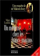 """Couverture du livre : """"Un meurtre chez les francs-maçons"""""""