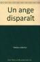 """Couverture du livre : """"Un ange disparaît"""""""