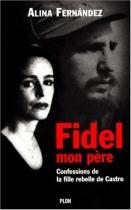 """Couverture du livre : """"Fidel, mon père"""""""