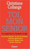 """Couverture du livre : """"Toi, mon senior"""""""