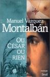 """Couverture du livre : """"Ou César ou rien"""""""