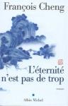 """Couverture du livre : """"L'éternité n'est pas de trop"""""""