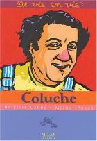"""Couverture du livre : """"Coluche"""""""