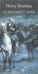 """Couverture du livre : """"Le régiment noir"""""""