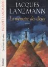"""Couverture du livre : """"La mémoire des dieux"""""""