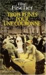 """Couverture du livre : """"Trois reines pour une couronne"""""""