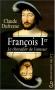 """Couverture du livre : """"François Ier"""""""