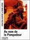 """Couverture du livre : """"Au nom de la Pompadour"""""""