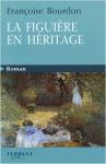 """Couverture du livre : """"La figuière en héritage"""""""