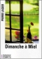 """Couverture du livre : """"Dimanche à Miel"""""""