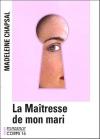 """Couverture du livre : """"La maîtresse de mon mari"""""""