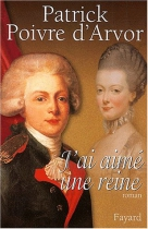 """Couverture du livre : """"J'ai aimé une reine"""""""